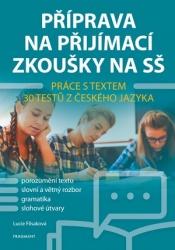 Příprava na přijímací zkoušky na SŠ – Práce s textem