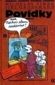 Kniha Povídky aneb nechci slevu zadarmo (Jiří Grossmann)