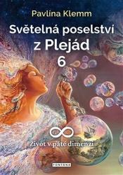 Světelná poselství z Plejád 6