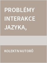 Problémy interakce jazyka, literatury a kultury