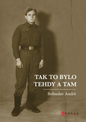 Tak to bylo tehdy a tam