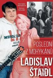 Ladislav Štaidl - Poslední z mohykánů