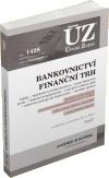 ÚZ č. 1428 Bankovnictví, finanční trh