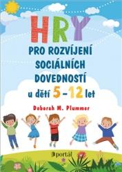 Hry pro rozvíjení sociálních dovedností u dětí 5-12 let