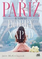 Paříž je vždycky dobrý nápad