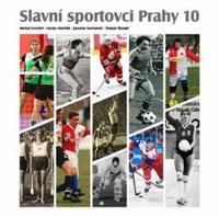 Slavní sportovci Prahy 10