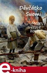 Děvčátko Suomi - Meze světové bouře