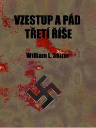Vzestup a pád Třetí říše