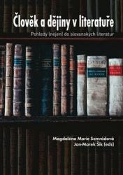 Člověk a dějiny v literatuře