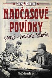 Nadčasové povídky psané v kavárně Slavia
