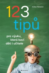 123 tipů pro výuku, která baví děti i učitele