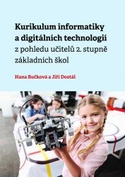Kurikulum informatiky a digitálních technologií z pohledu učitelů 2. stupně základních škol