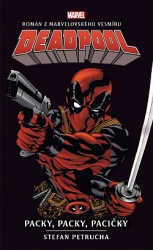 Deadpool: Paci, paci, pacičky