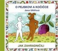 O pejskovi a kočičce - Jak zahradničili