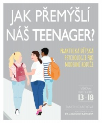 Jak přemýšlí náš teenager?