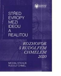 Střed Evropy mezi ideou a realitou