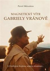 Magnetický vítr Gabriely Vránové