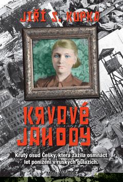 Kniha Krvavé jahody (Jiří Svetozar Kupka)