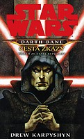Star Wars: Darth Bane - Cesta zkázy