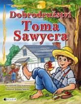 Dobrodružství Toma Sawyera - pro děti