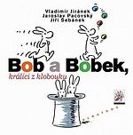 Bob a Bobek, králíci z klobouku