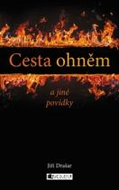 Cesta ohněm a jiné povídky