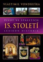 Život ve staletích - 15. století
