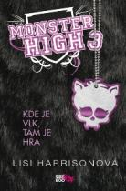 Monster High 3 - Kde je vlk, tam je hra