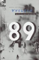 Výslech revolucionářů z roku '89