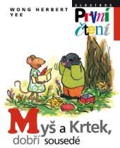 Myš a Krtek, dobří sousedé
