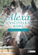 Alexa – Cvičitelka koní: Nečekaná výzva