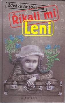 Říkali mi Leni