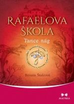 Rafaelova škola - Tance nág