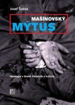 Mašínovský mýtus