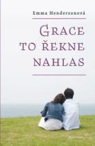 Grace to řekne nahlas