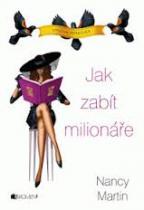 Jak zabít milionáře