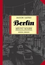 Berlín 2. Město kouře