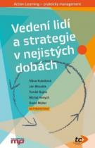 Vedení lidí a strategie v nejistých dobách