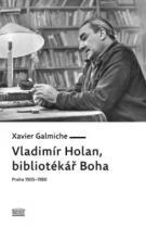 Vladimír Holan, bibliotékář Boha