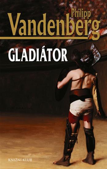 http://www.databazeknih.cz/knihy/gladiator-1591