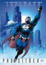 Superman pro zítřek: Kniha druhá