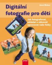 Digitální fotografie pro děti