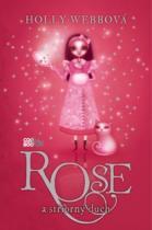 Rose a stříbrný duch
