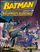 Batman: Boj proti zločinu