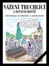 Vážení truchlící a ostatní hosté: průpovídky ze hřbitovů a krematorií