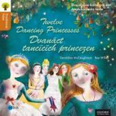 Dvanáct tančících princezen / Twelve Dancing Princesses