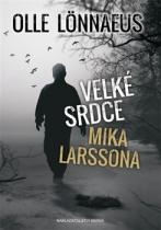Velké srdce Mika Larssona