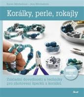 Korálky, perle, rokajly