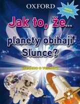Jak to, že… planety obíhají slunce?