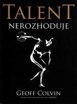 Talent nerozhoduje